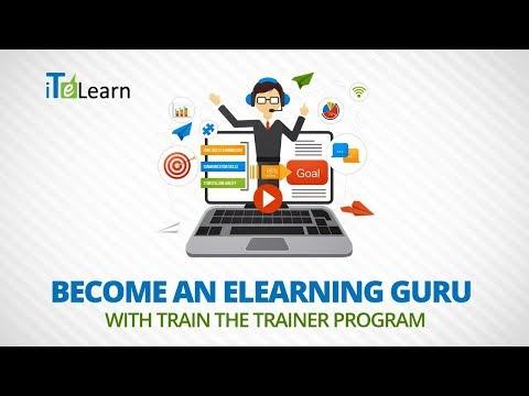 Become an eLearning Guru with Train the Trainer Program  -  iTeLearn
