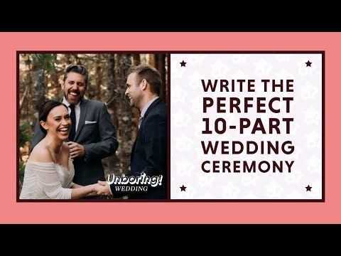 A Wedding Ceremony for 2018: Write and Officiate the Perfect Ceremony (Like a Pro)