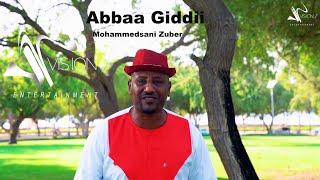 Mohammedsani Zuber-Abbaa Giddii-New Ethiopian Oromo Music 2020 (Official Video)