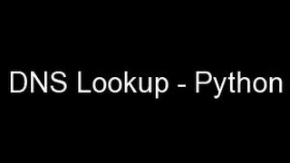 Download DNS Lookup - Python Video