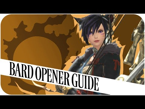 FFXIV: Bard Opener Guide(4.05) - Slow-Down Steps (Final Fantasy XIV | PC)