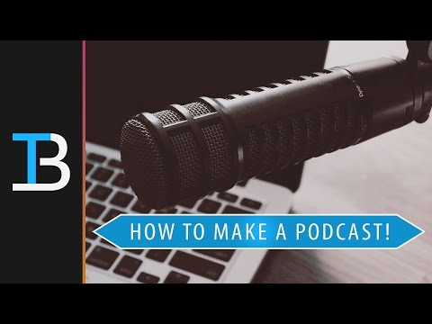 How To Make A Podcast (Start Your Own Podcast)