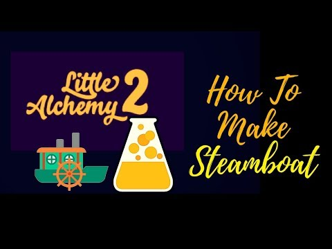 Little Alchemy 2-How To Make Steamboat Cheats & Hints