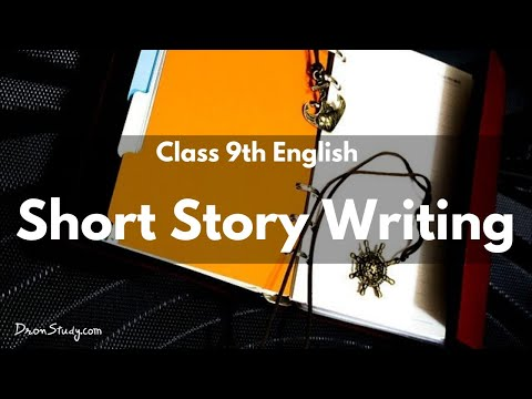 Short Story Writing | Class 9 and Class 10 English | Video Lecture In Hindi