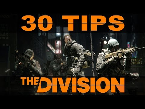 30 Tips For The Division | The Division Tips