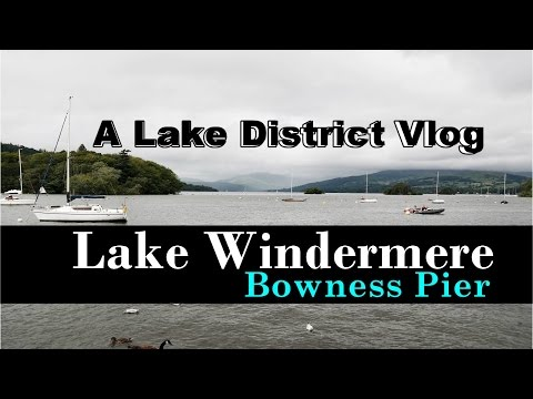 Lake District Bowness on Windermere   UK Travel Vlog