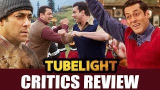 TUBELIGHT मूवी का CRITICS REVIEW | Salman Khan, Sohail Khan