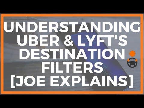 Understanding Uber & Lyft's Destination Filters [Joe Explains]