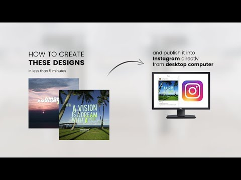 how to create quotes picture and upload it to Instagram directly from desktop computer