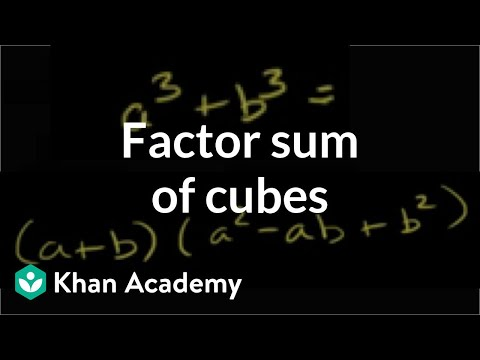 Factoring sum of cubes | Polynomial and rational functions | Algebra II | Khan Academy