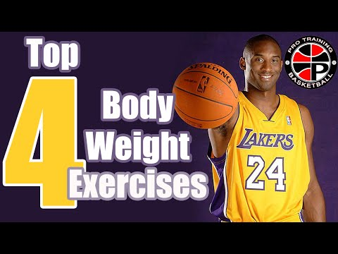 Top 4 Body Weight Exercises | Improve Your Strength | Pro Training Basketball