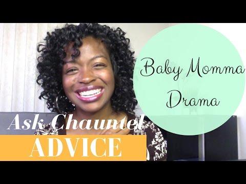 Baby Momma Drama - Relationship Advice - Happy Relationship