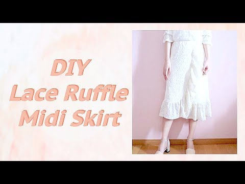 Sewing + DIY Lace Ruffle Midi Skirt / Sewing Tutorialㅣmadebyaya