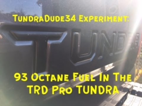 Does 93 Octane Fuel Help The 5.7 Liter Toyota Tundra?