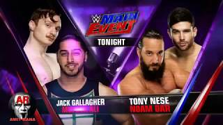 Mustafa Ali & Jack Gallagher vs Toney Nese & Noam Dar Main Event 10 March 2017