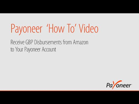 Receive GBP Disbursements from Amazon to Your Payoneer Account