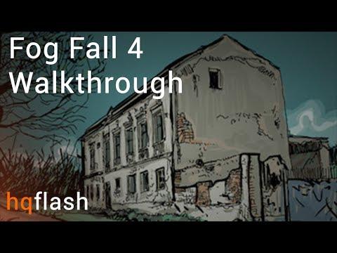 Fog Fall 4 - Walkthrough
