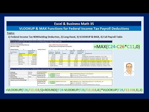 Excel & Business Math 35: VLOOKUP & MAX Functions for Percentage Method Federal Income Tax Deduction