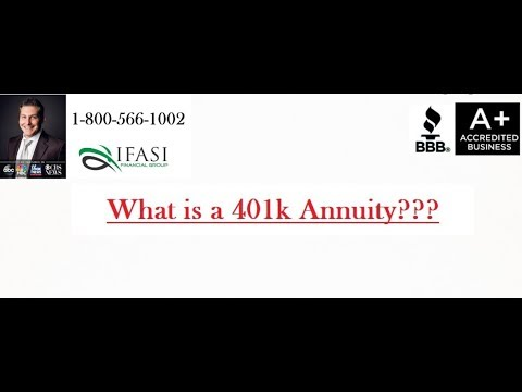 401k Annuity - What is a 401k Annuity