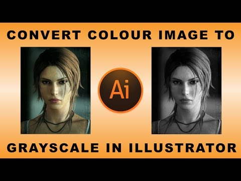 How to convert color image to grayscale in illustrator 2016 youtube