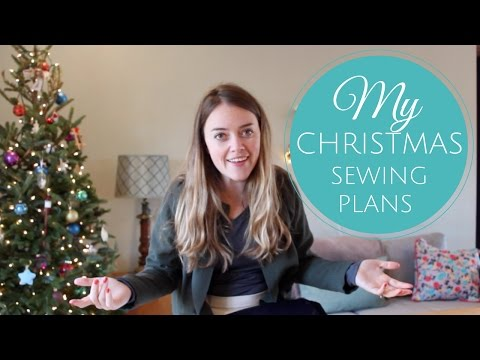 Christmas Sewing Plans