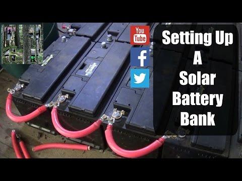 Setting Up A Solar Battery Bank |Simple Process|12v & 24v| Tips & Tricks