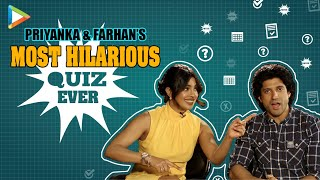 QUIZ: Priyanka v/s Farhan - The Most Entertaining & The Toughest Fight Ever | The Sky Is Pink