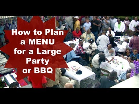 HOW TO PLAN A MENU FOR A LARGE PARTY OR BBQ |Cooking With Carolyn