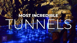 World's Best Tunnels | EXPLORE the Most Incredible Tunnels in the World