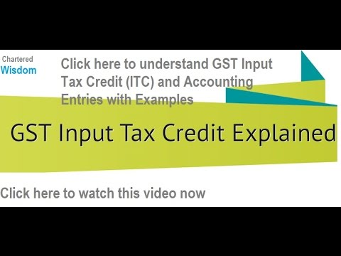 GST   Input Tax Credit (ITC)   Accounting : Journal Entries with EXAMPLES