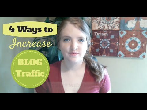 How to Increase Blog Traffic | 4 Ways to Get Fast Traffic