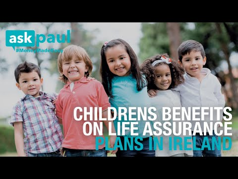 AskPaul Ep 10 - Children's Benefits On Life Assurance Plans in Ireland