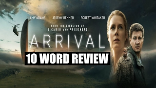 Arrival - 10 Word Movie Review