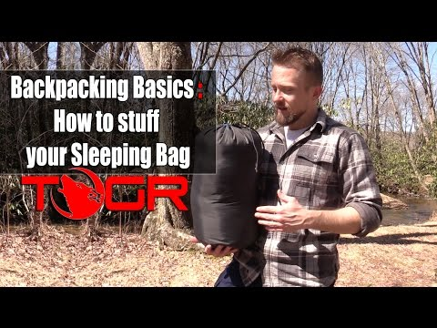 Backpacking Basics : How to stuff your Sleeping Bag