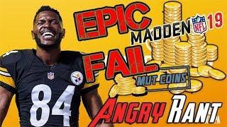 Madden 19 ANGRY RANT! ...I