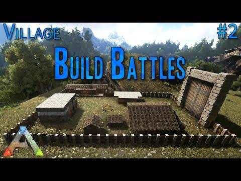 ARK Build Battles #2  VILLAGE  [Timelapse/Cinematic/Epic Graphics]