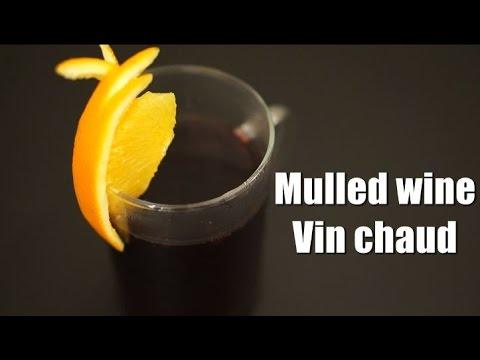 Mulled wine ホットワイン Vin chaud