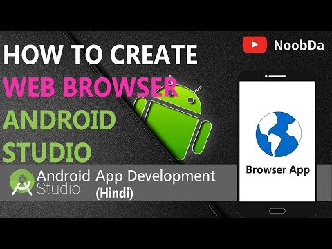 9. Creating Web Browser | Hindi | - Android App Development