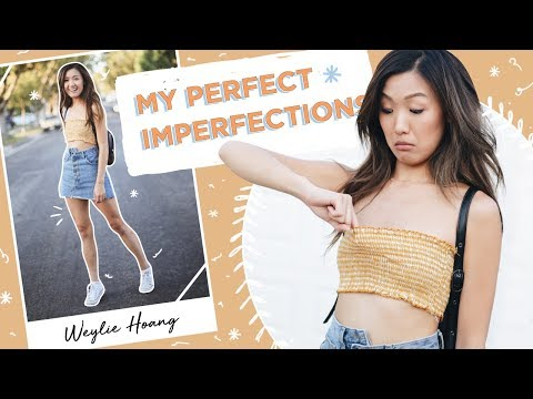 My Perfect Imperfections Tag | ilikeweylie
