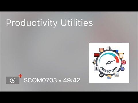 SCOM0703 - Productivity Utilities - Preview