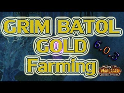 WoW 6.0.3 Gold Farming - 3k+ Gold @ Grim Batol