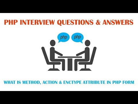 What is the use of method, action and enctype attribute in PHP Form Element