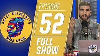 Jon Jones, Eddie Alvarez, Rafael Lovato Jr. | Ariel Helwani's MMA Show [Episode 52 – 6/24/19]