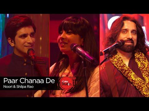 Xxx Mp4 Paar Chanaa De Shilpa Rao Amp Noori Episode 4 Coke Studio Season 9 3gp Sex