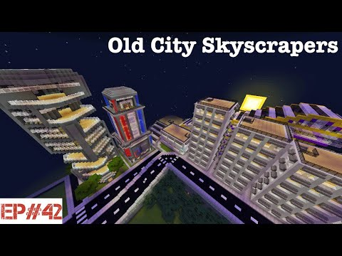Old City Skyscrapers   #42   Building A City