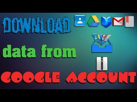 How to download data from Google account / Backup Google account
