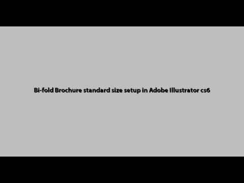 8.5*11- Bi-fold Brochure standard size setup in Adobe Illustrator cs6