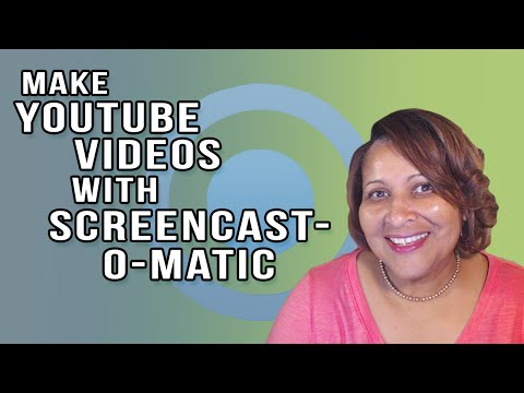 How To Make YouTube Videos With Screencast-o-matic