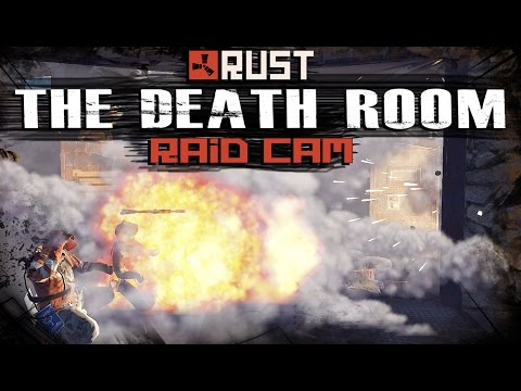RUST: THE DEATH ROOM | Raid Cam