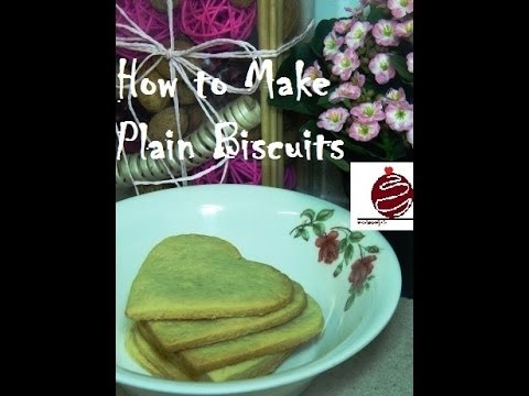 How to Make Plain Biscuits